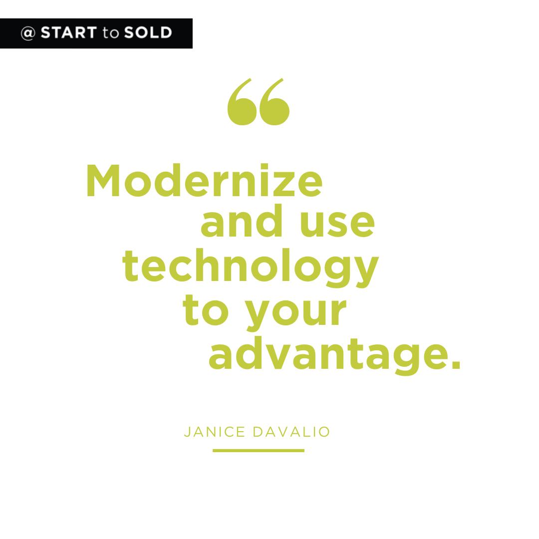 Modernize and use technology to your advantage
